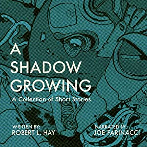 A Shadow Growing Audiobook