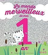 Le monde merveilleux de mes 1 an : Pour les filles !