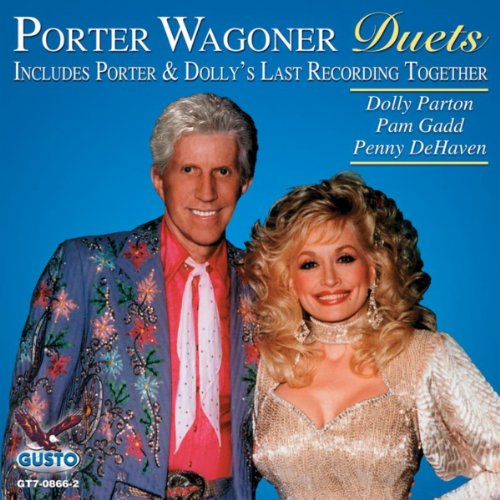 - Duets - Includes Dolly & Porter's Last Recording Together