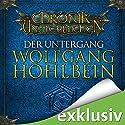 Der Untergang (Die Chronik der Unsterblichen 4) Audiobook by Wolfgang Hohlbein Narrated by Dietmar Wunder