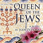 Queen of the Jews | Judy Petsonk