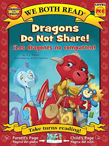 Dragons Do Not Share/ Los Dragones No Comparten ( We Both Read: Level Pk-K (Paperback)) (English and Spanish Edition)