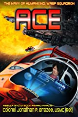 Ace (The Navy of Humankind: Wasp Squadron Book 3) Kindle Edition