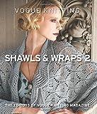 Vogue® Knitting Shawls & Wraps 2