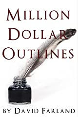 Million Dollar Outlines Kindle Edition
