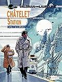 Valerian & Laureline - Volume 9 - Châtelet Station, Destination Cassiopeia
