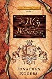 img - for The Way of the Wilderking (The Wilderking Trilogy) book / textbook / text book