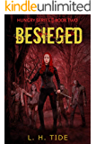 BESIEGED (HUNGRY Series Book 2)