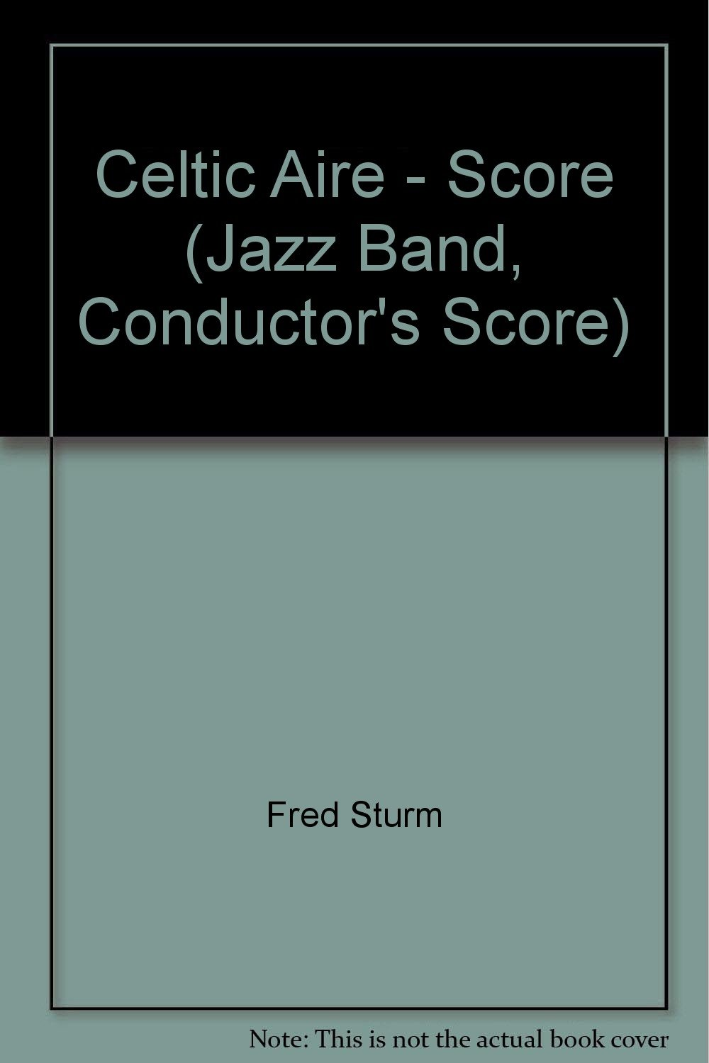 Download Celtic Aire - Score (Jazz Band, Conductor's Score) ebook