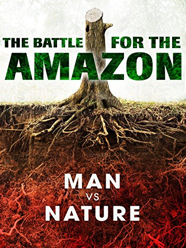 the-battle-for-the-amazon