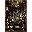 Amber Sky: A Dark Sky Prequel Novella
