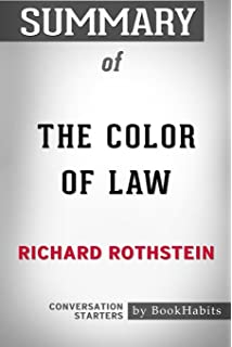 By Richard Rothstein The Color Of Law A Forgotten History Of How