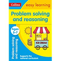 Problem Solving and Reasoning Ages 5-7: Ideal for home learning