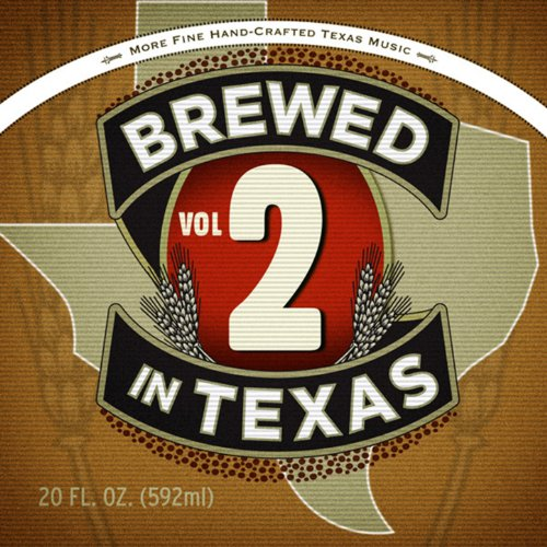 Brewed in Texas, Vol. 2
