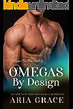 Omegas by Design: M/M Non Shifter MPreg Romance (Omega For Hire Book 3)