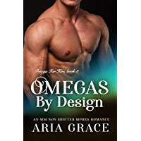Omegas by Design: M/M Non Shifter MPreg Romance (Omega For Hire Book 3) (English Edition)
