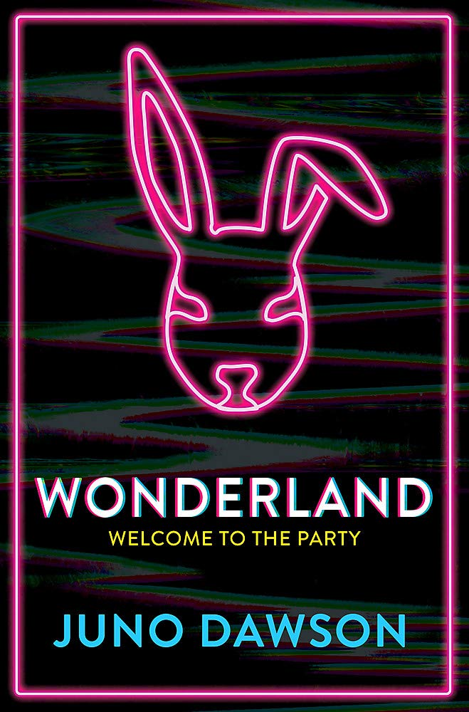 Wonderland: Amazon.co.uk: Dawson, Juno: Books