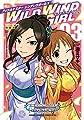 アイドルマスターシンデレラガールズWILD WIND GIRL 03 (少年チャンピオン・コミックスエクストラ)
