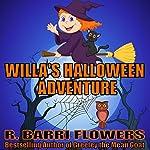 Willa's Halloween Adventure   R. Barri Flowers