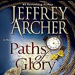 Paths of Glory: A Novel | Jeffrey Archer