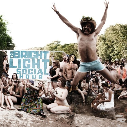 The Bright Light Social Hour by The Bright Light Social Hour