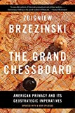 Book cover for The Grand Chessboard: American Primacy and Its Geostrategic Imperatives