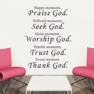 Happy Moments Praise God Difficult Seek Quiet Worship Painful Trust Every Thank Religious Wall Quotes Arts Sayings Vinyl Decals Bible Scripture Sticker Quote Verse Home Décor Art Saying PVC Stickers