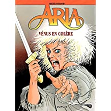 Aria – tome 18 – Venus en colère (French Edition)