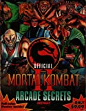 Mortal Kombat II: Official Arcade Secrets (Official Strategy Guides)