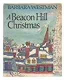 A Beacon Hill Christmas, Barbara Westman, 0395247268
