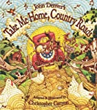 John Denver's Take Me Home, Country Roads (John Denver & Kids Series)