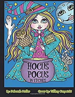Hocus Pocus Witches Fun And Quirkey To Color For All Ages By