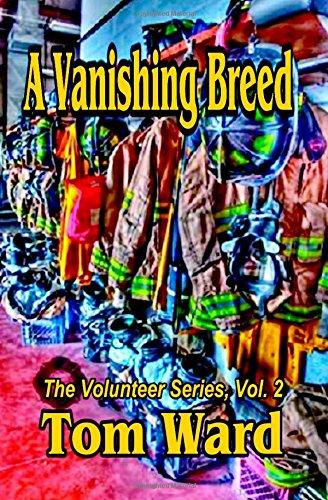 Download The Vanishing Breed (Volunteer Series) (Volume 2) ebook