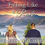 Falling Like a Rock | Bonnie McCune
