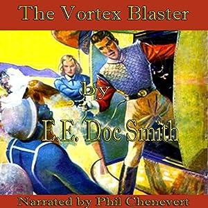 The Vortex Blaster Audiobook