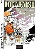 Kogaratsu - tome 7 - L'AUTRE MOITIE DU CIEL