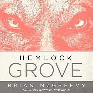 Hemlock Grove Audiobook