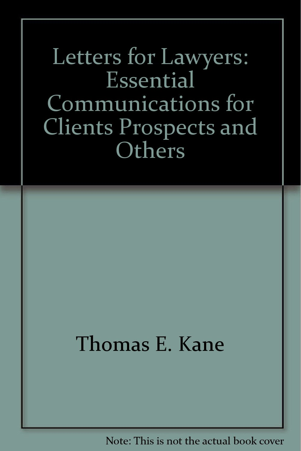 letters-for-lawyers-essential-communications-for-clients-prospects-and-others