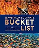 Australia's Ultimate Bucket List: The Top 100 Places You Should See In Your Lifetime