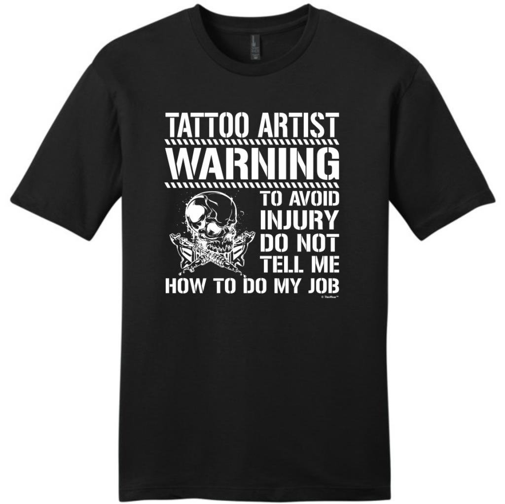 Avoid Injury Dont Tell How to Do Job Tattoo Artist Young Mens T-Shirt Medium Black