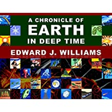 A Chronicle of Earth in Deep Time