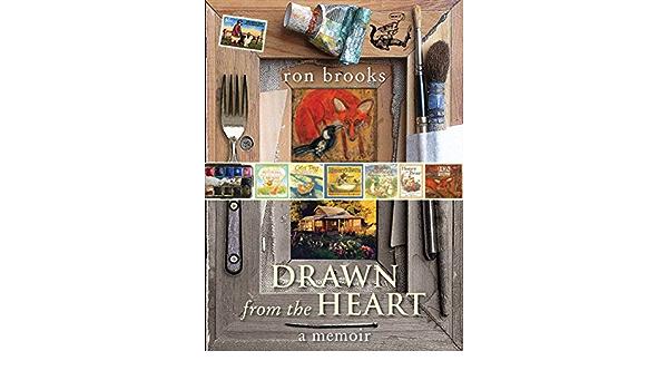 Drawn from the Heart: A Memoir: Amazon.es: Brooks, Ron ...