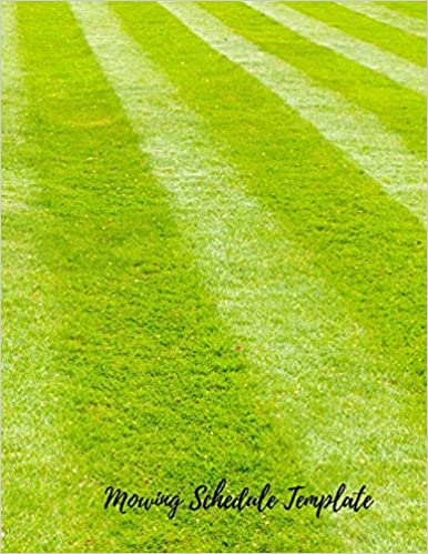 Mowing Schedule Template Lawn Care Maintenance Log Journals For