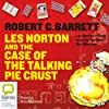 Les Norton and the Case of the Talking Pie Crust