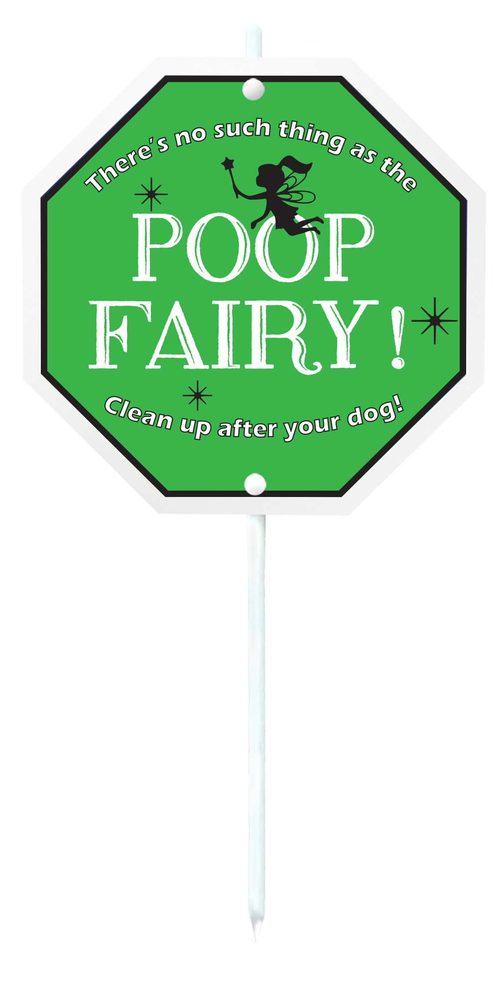Imagine This ''There's No Such Thing As The Poop Fairy'' Garden Sign