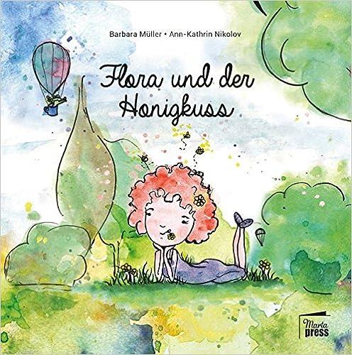 Flora und der Honigkuss (Ruby & Morticia)