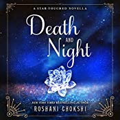 Death and Night: A Star-Touched Novella | Roshani Chokshi