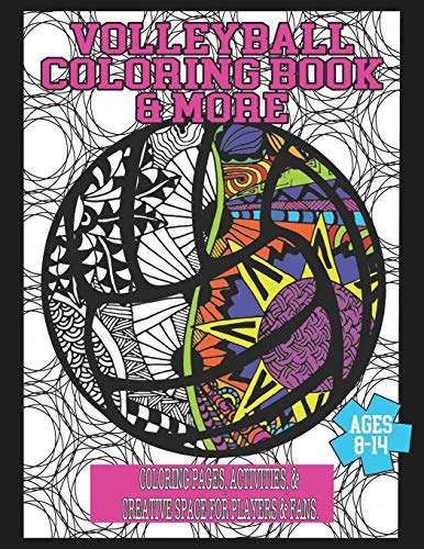 Volleyball Coloring Book & More: Coloring Pages, Activities, & Creative Space for Players & Fans por Cora Delmonico,Volleyball Freaks