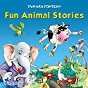 Fun Animal Stories for Children 4-8 Years Old : Adventures with Amazing Animals, Treasure Hunters, Explorers, and an Old Locomotive  Audiobook by Tamara Fonteyn Narrated by Matthew Zamoyski