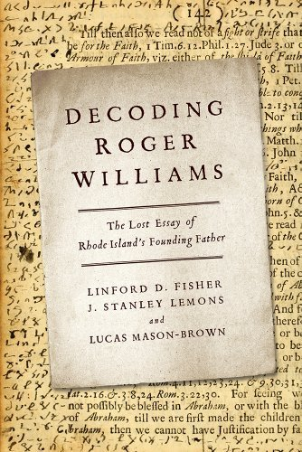 Decoding Roger Williams: The Lost Essay of Rhode Island's Founding Father by Linford D. Fisher (2014-07-11)